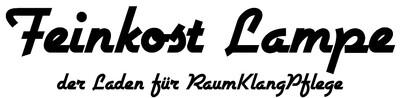 Feinkost Lampe - Der Laden für RaumKlangPflege
